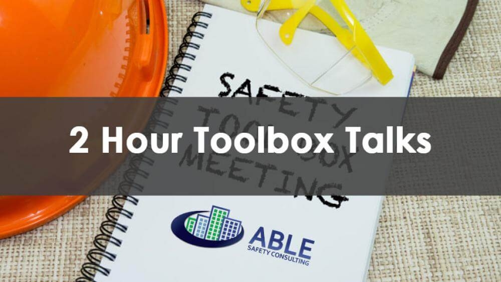 2 Hour Toolbox Talks Course, In-Person