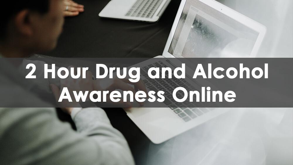 2 Hour Drug And Alcohol Awareness Class Online