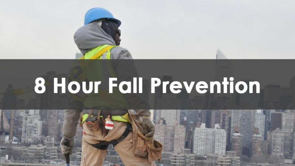 8 Hour Fall Prevention (HAB)