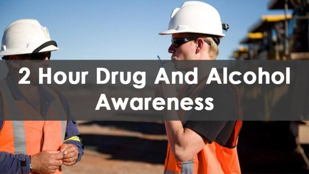 2 Hour Drug and Alcohol Awareness (Online) (HAB)