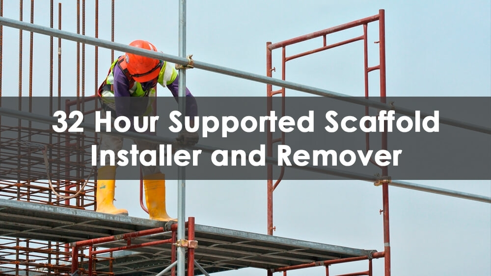 32 Hour Scaffold Training Course